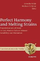Perfect Harmony and Melting Strains:...