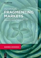 Fragmenting Markets: Post-Crisis Bank...