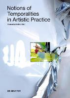 Notions of Temporalities in Artistic...