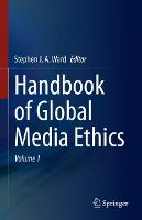 Handbook of Global Media Ethics