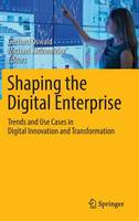 Shaping the Digital Enterprise: ...