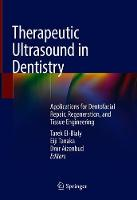 Therapeutic Ultrasound in Dentistry:...