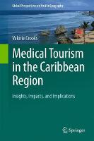 Medical Tourism in the Caribbean...