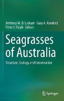 Seagrasses of Australia: Structure,...