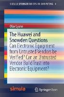 The Huawei and Snowden Questions: Can...