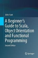A Beginner's Guide to Scala, Object...