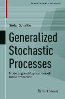 Generalized Stochastic Processes:...
