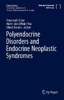 Polyendocrine Disorders and Endocrine...
