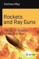 Rockets and Ray Guns: The Sci-Fi...