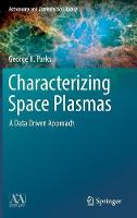 Characterizing Space Plasmas: A Data...