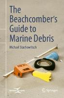 The Beachcomber's Guide to Marine Debris