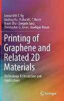 Printing of Graphene and Related 2D...