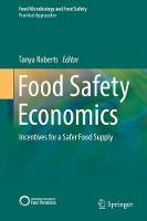 Food Safety Economics: Incentives for...