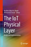 The IoT Physical Layer: Design and...