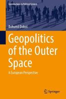 Geopolitics of the Outer Space: A...