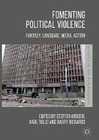 Fomenting Political Violence: ...