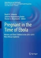 Pregnant in the Time of Ebola: Women...