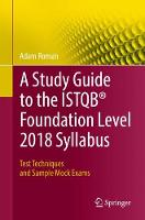 A Study Guide to the ISTQB (R)...