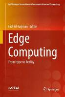 Edge Computing: From Hype to Reality