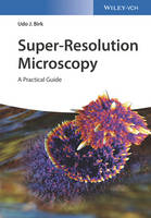 Super-Resolution Microscopy: A...
