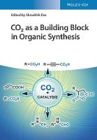 CO2 as Building Block for Synthesis