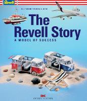 The Revell Story: The Model of Success