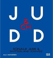 Donald Judd & Switzerland (bilingual)