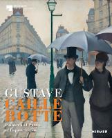 Gustave Caillebotte: The Painter...