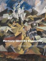 Memory, Identity, Encounter: ...