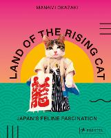 Land of the Rising Cat: Japan's ...