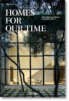 Homes for Our Time. Contemporary...