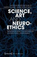 Science, Art, and Neuroethics:...