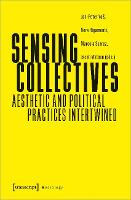 Sensing Collectives: Aesthetic and...