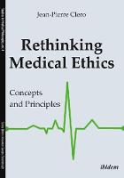 Rethinking Medical Ethics: Concepts...