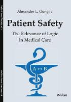Patient Safety: The Relevance of ...