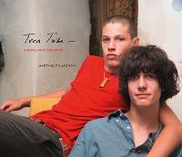 Martine Fougeron: Teen Tribe: A World...