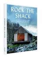 Rock the Shack: Architecture of...