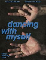 Dancing with Myself: Self-Portrait ...