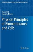 Physical Principles of Biomembranes...