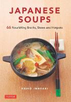 Japanese Soups: Recipes for ...