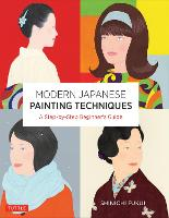Modern Japanese Painting Techniques: ...