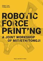 Robotic Force Printing: A Joint...