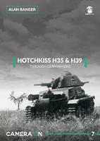 Hotchkiss H35 & H39: Through A German...