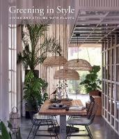 Greening In Style: Living and Styling...