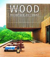 Wood: Architecture Today: 2018