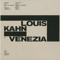 Louis Kahn and Venice: The Project ...
