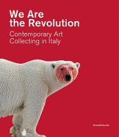 We Are the Revolution: Contemporary...