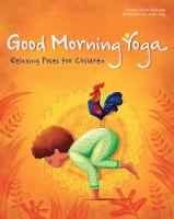 Good Morning Yoga: Relaxing Poses for...