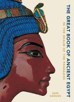 The Great Book of Ancient Egypt New...