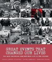 Great Events that Changed Our Lives:...